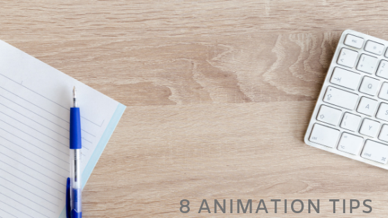 8 Animation tips
